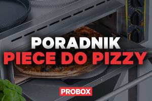 Wybieramy piece do pizzy – wskazówki i porady