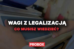 Wagi z legalizacją – co musisz wiedzieć?