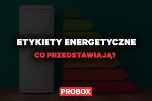 Etykiety energetyczne w urządzeniach chłodniczych – co przedstawiają?